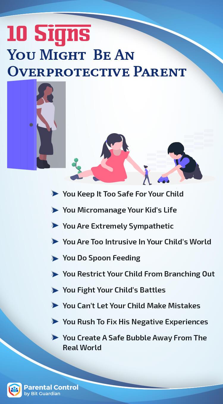 characteristics of overprotective parents